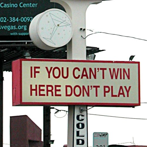 If you can't win here…
