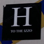 H to the izzo