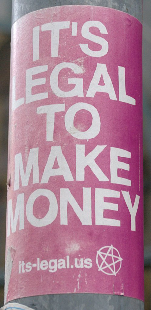 It's legal to make money
