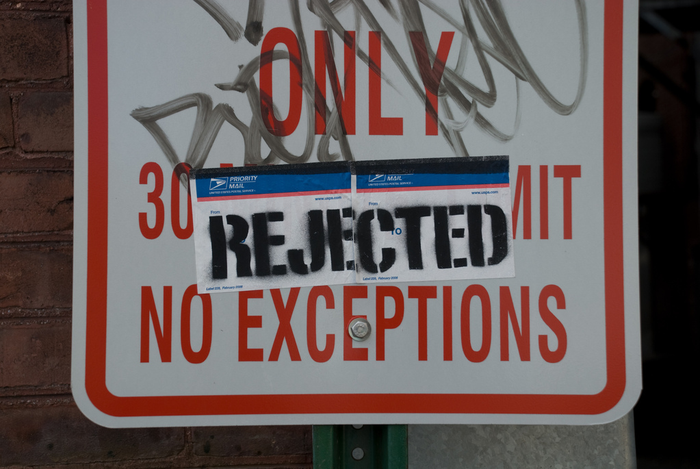 Only Rejected No Exceptions