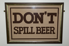 Don't Spill Beer