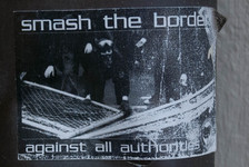 Smash the borders against all authorities
