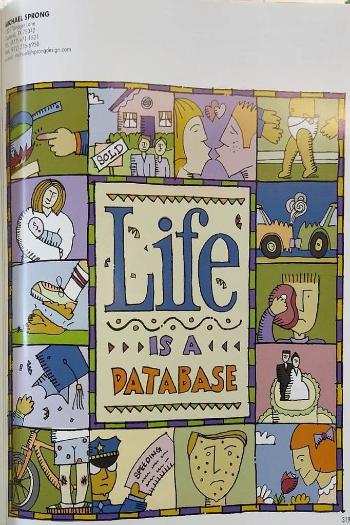 Life is a database